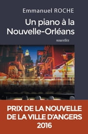 Un piano à la Nouvelle-Orléans ebook by Kobo.Web.Store.Products.Fields.ContributorFieldViewModel