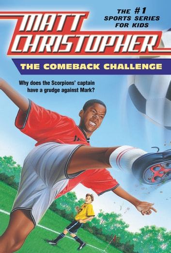 The Comeback Challenge ebook by Matt Christopher