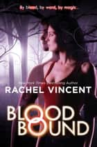 Blood Bound ebook by
