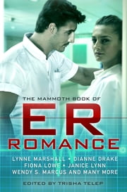 The Mammoth Book of ER Romance ebook by Trisha Telep
