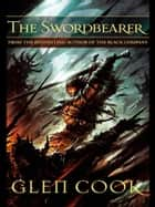 The Swordbearer ebook by Glen Cook