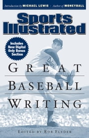 Sports Illustrated Great Baseball Writing ebook by Editors of Sports Illustrated