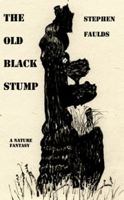 The Old Black Stump ebook by Stephen Faulds