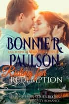 Riding for Redemption - Clearwater County, Redemption series, #2 ebook by Bonnie R. Paulson