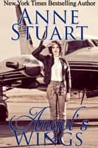 Angel's Wings ebook by Anne Stuart