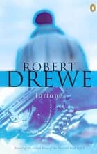 Fortune ebook by Robert Drewe