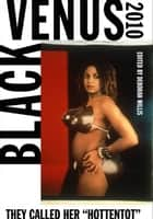Black Venus 2010 ebook by Deborah Willis