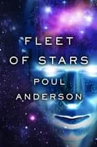 Fleet of Stars ebook by Poul Anderson
