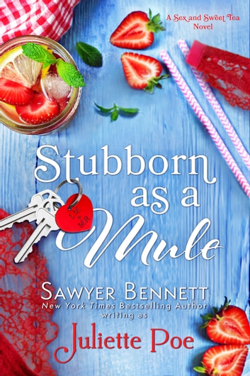 Stubborn as a Mule ebook by Juliette Poe