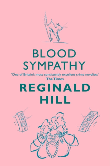 Blood Sympathy (Joe Sixsmith, Book 1) ebook by Reginald Hill