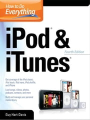 How to Do Everything with iPod & iTunes, 4th Ed. ebook by Hart-Davis, Guy