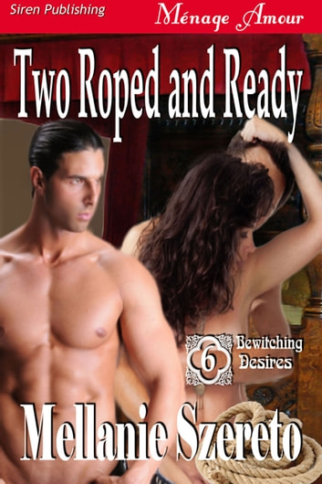 Two Roped and Ready ebook by Mellanie Szereto