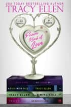 Forever Kind of Love (Four Firsts In Series) ebook by Tracy Ellen
