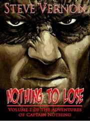 Nothing to Lose ebook by Steve Vernon