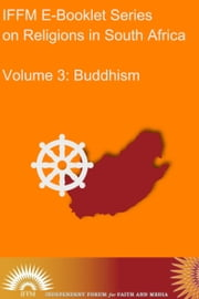 Religions in South Africa, Vol.3: Buddhism ebook by Independent Forum for Faith and Media