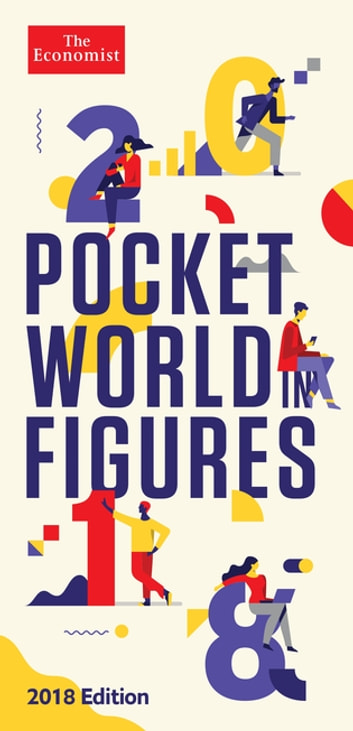 Pocket World in Figures 2018 ebook by The Economist