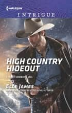 High Country Hideout ekitaplar by Elle James