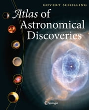 Atlas of Astronomical Discoveries ebook by Govert Schilling