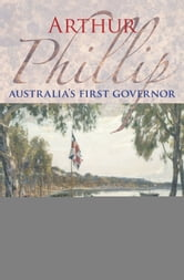 Arthur Phillip ebook by Derek Parker