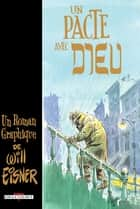 Un pacte avec Dieu ebook by Will Eisner