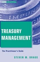 Treasury Management ebook by Steven M. Bragg