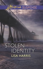 Stolen Identity ebook by Lisa Harris