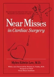 Near Misses in Cardiac Surgery ebook by Myles Edwin Lee