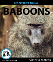 My Favorite Animal: Baboons ebook by Victoria Marcos