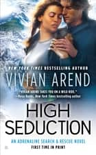 High Seduction eBook by Vivian Arend