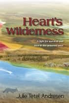 Heart's Wilderness (Americana Series Book 4) ebook by