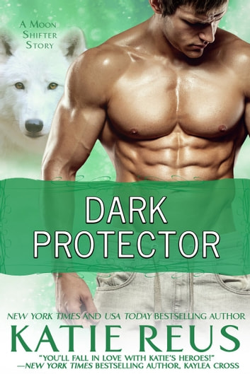 Dark Protector ebook by Katie Reus