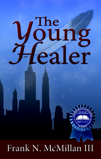 The Young Healer ebook by Frank N. McMillan, III