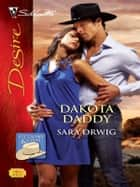 Dakota Daddy ebook by Sara Orwig