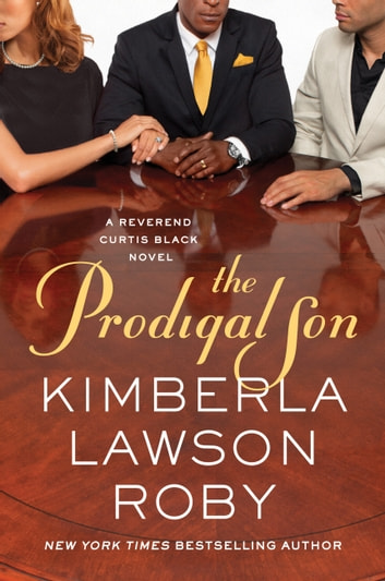 The Prodigal Son ebook by Kimberla Lawson Roby
