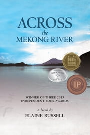 Across the Mekong River ebook by Elaine Russell