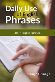 Daily use of English Phrases ebook by Ranjot Singh Chahal