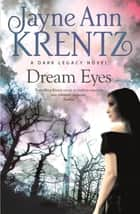 Dream Eyes - Number 2 in series ebook by