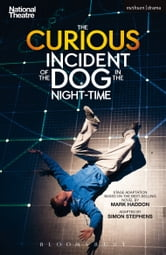 The Curious Incident of the Dog in the Night-Time ebook by Simon Stephens