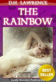 The Rainbow By D.H. Lawrence - With Summary and Free Audio Book Link ebook by D.H. Lawrence
