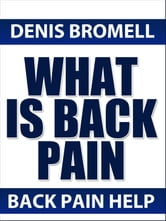 What is Back PAIN ebook by Denis Bromell