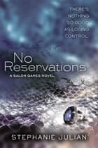 No Reservations ebook by Stephanie Julian