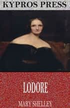 Lodore ebook by Mary Shelley