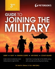 Guide to Joining the Military ebook by Peterson's