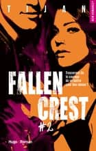 Fallen Crest - tome 2 ebook by Tijan, Florence Mantran