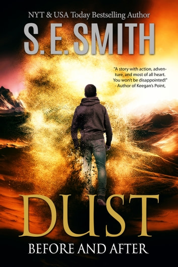 Dust - Before and After ebook by S.E. Smith