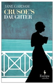 Crusoe's Daughter ebook by Jane Gardam