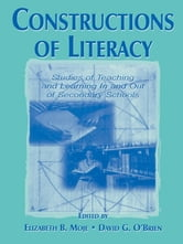 Constructions of Literacy - Studies of Teaching and Learning in and Out of Secondary Classrooms ebook by