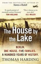 The House by the Lake ebook by