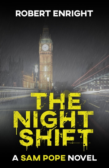 The Night Shift ebook by Robert Enright