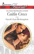 Greek's Last Redemption ebooks by Caitlin Crews